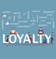 loyalty concept idea of customers vector image