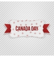 Canada Day realistic national Tag vector image