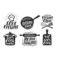 Cooking label set cook food eat home baking vector image
