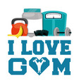 i love gym fitness sport card vector image