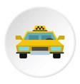taxi icon circle vector image