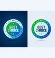 best choice label with color gradient vector image