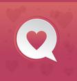 heart speech bubble concept vector image