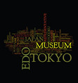 The edo tokyo museim text background word cloud vector image