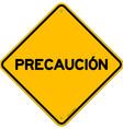 Isolated single precaucion sign vector image vector image