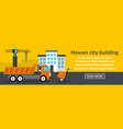 houses city building banner horizontal concept vector image