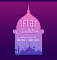 iftar party invitation background with mosque vector image