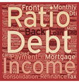 Mortgage Refinance Tips Debt To Income Ratios text vector image