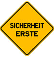 Isolated single sicherheit erste sign vector image vector image