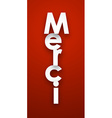 Paper merci sign vector image