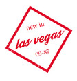 new in las vegas rubber stamp vector image