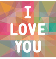 I love you3 vector image