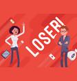loser business demotivation poster vector image