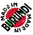 Made in Burundi vector image vector image