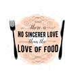 Food related typographic quote vector image
