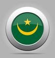 flag of mauritania shiny metal gray round button vector image