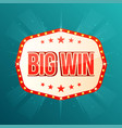 big win banner retro light frame with glowing vector image