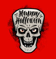 happy halloween greeting card scary skull or vector image