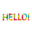 hello color abstract lettering handwritten vector image