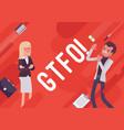 gtfo business demotivation poster vector image