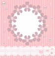 Pink card with pearls lace and flowers vector image