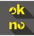 Ok and No symbol signs Thumb up and down icons vector image vector image
