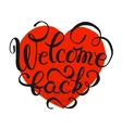 Welcome Back hand drawn lettering vector image