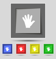 hand icon sign on original five colored buttons vector image