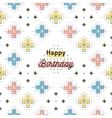 Happy Birthday creative card trendy geometric vector image