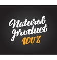 natural product calligraphic inscription or text vector image
