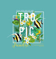 tropical leaves and flowers exotic fish graphic vector image vector image