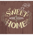 Sweet Home hand lettering vector image