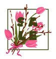 floral tulip and pussy willow hand drawn colored vector image
