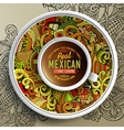 Cup of coffee and mexican doodles vector image