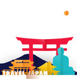 travel japan country paper cut world monuments vector image