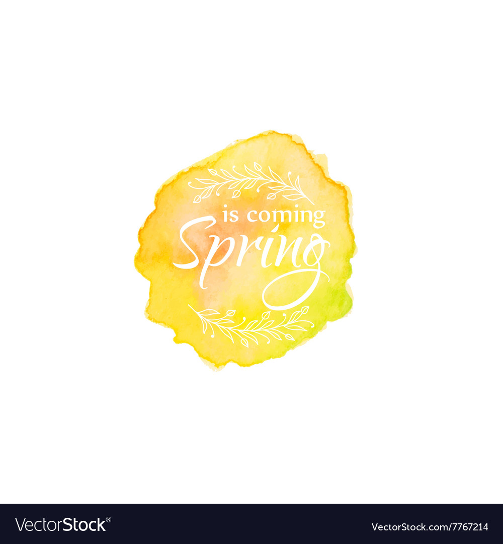 Watercolor blot with text spring coming template vector
