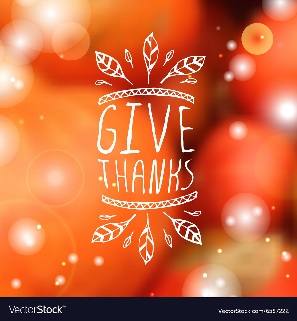 Give thanks  typographic element vector
