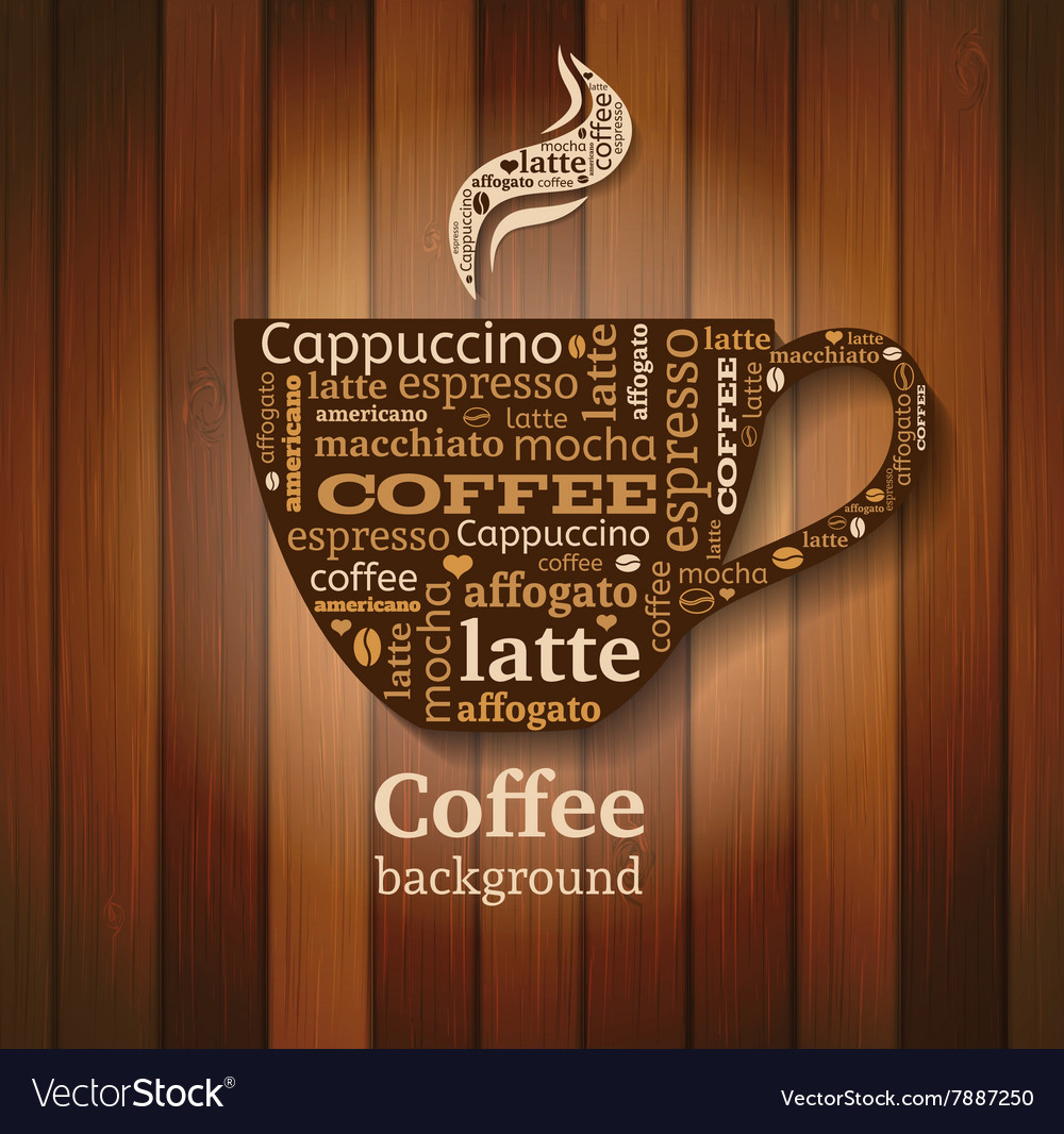 Cup of coffee with word cloud on wooden background vector