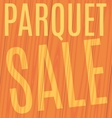 parquet sale on wooden planks vector image