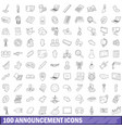 100 announcement icons set outline style vector image