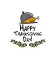 thanksgiving dinner with turkey sketch for your vector image