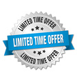 limited time offer 3d silver badge with blue vector image