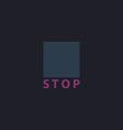 Stop button computer symbol vector image