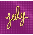 Text July on Purple Pop Art Background vector image