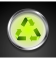 Metal button with green recycle logo sign vector image vector image