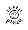 Brush lettering label for pizzeria vector image