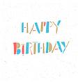 happy birthday retro card vector image