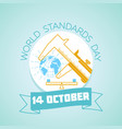 14 october world standards day vector image