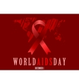 World Aids Day with red ribbon and grunge map vector image