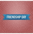 Friendship Day realistic blue Banner vector image